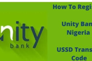 How To Register Unity Bank Nigeria USSD Transfer Code
